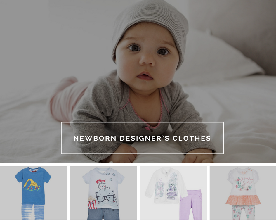 Newborn designer`s clothes